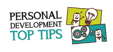 Personal Development Top Tips