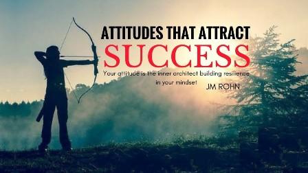 Positive Attitude gives you success